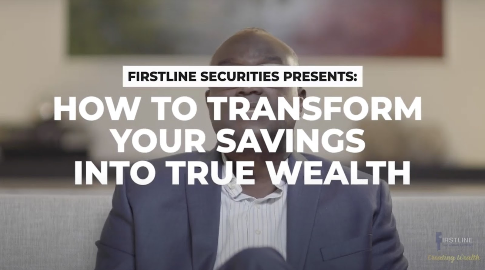 FSL How To Transform Your Savings Into True Wealth