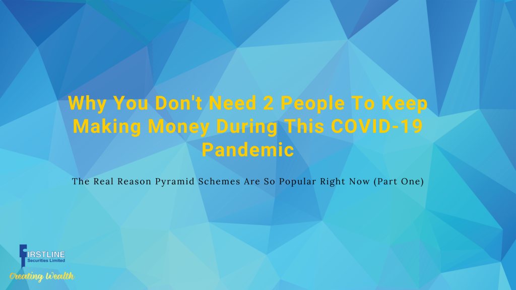 Why You Don't Need 2 People To Keep Making Money During This COVID-19 Pandemic & The Real Reason Pyramid Schemes Are So Popular Right Now (Part One)