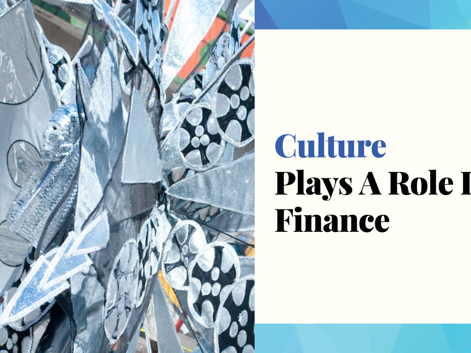 Culture Plays A Role In Finance