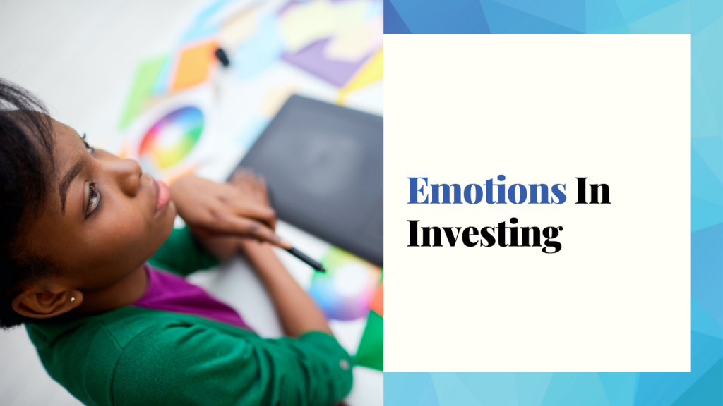 Emotions In Investing